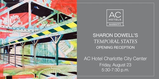 """Sharon Dowell's """"Temporal States"""" Opening Reception"""