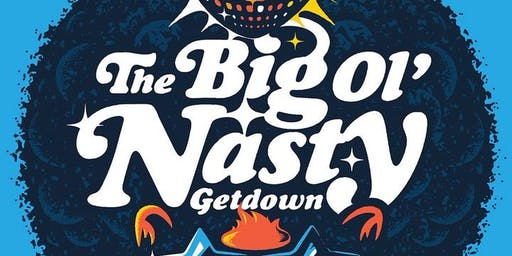 Big Ol' Nasty Getdown