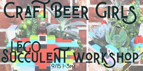 LEGO Succulent Workshop for Craft Beer Girls! tickets