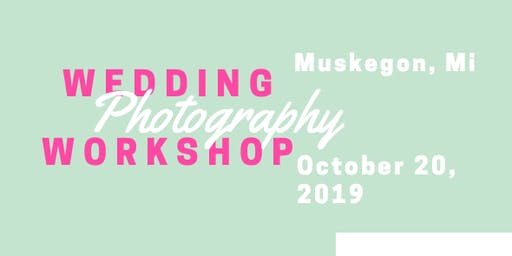 Wedding Pro. Photography Workshop