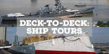Deck-to-Deck: Ship Tours tickets