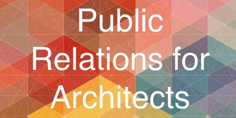 Public Relations for Architects tickets
