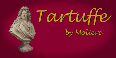 Tartuffe by Moliere - DCC Appreciation Night  tickets