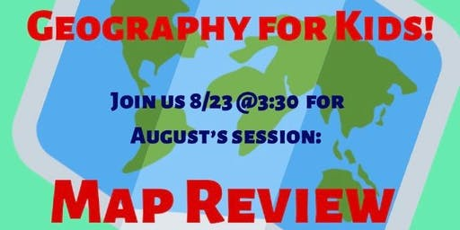 Geography for Kids: Map Review