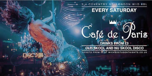 Wicked Student Nights Freshers at Cafe de Paris