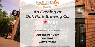 Leadership Sacramento Presents ... An Evening at Oak Park Brewery