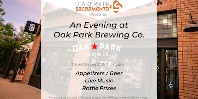 Leadership Sacramento Presents ... An Evening at Oak Park Brewery