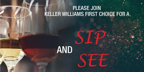 Keller Williams First Choice Sip and See tickets