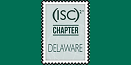 (ISC)2 Delaware Chapter Annual Meeting 20191114 tickets
