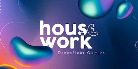 House Work  ingressos