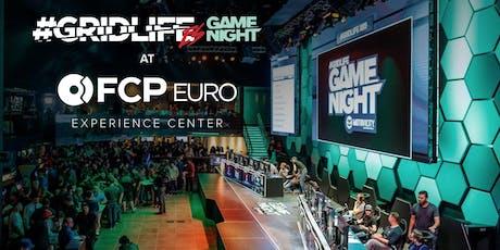 GRIDLIFE GameNight @ FCP Euro Experience Center tickets