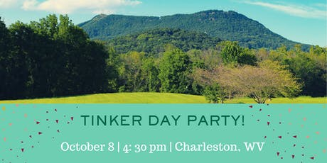 Charleston, WV Tinker Day Party tickets