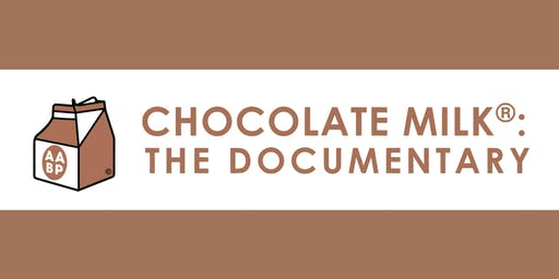 Chocolate Milk: The Documentary