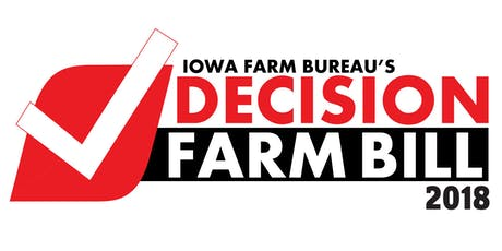 Indianola --2018 Decision Farm Bill Education Meeting tickets
