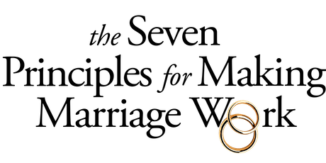 The Seven Principles for Making Marriage Work Couples Workshop tickets
