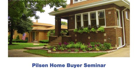 Pilsen Home Buyer Seminar tickets