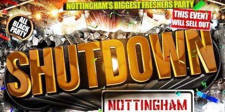Shutdown Notts - Nottingham's Biggest Freshers Party tickets