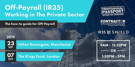 Off Payroll (IR35) Working in The Private Sector – How-to guide to be ready tickets