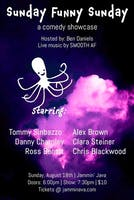 Sunday Funny Sunday feat. Tommy Sinbazo + Danny Charnley + Ross Benoit + Alex Brown + Clara Steiner + Chris Blackwood