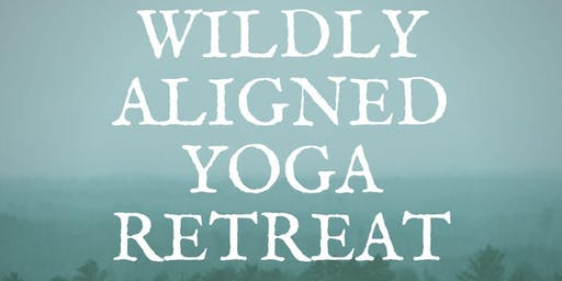 Wildly Aligned - Boreal Bliss Yoga Retreat