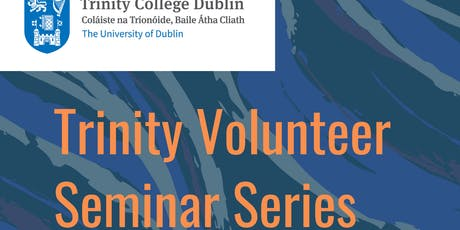 Volunteer Afternoon Seminar Series: Children and Vulnerable Adults tickets