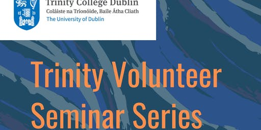 Volunteer Afternoon Seminar Series: Children and Vulnerable Adults