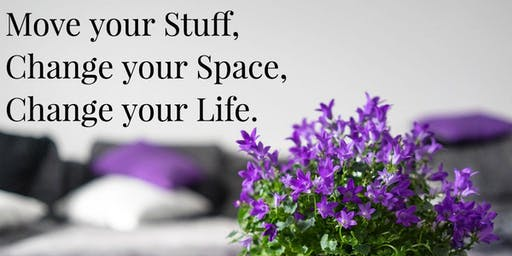 Change Your Space, Change your Life with Feng Shui