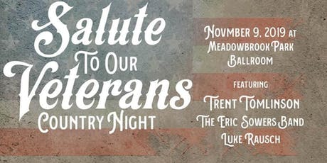 Salute to our Veterans - Country Night at Meadowbrook tickets