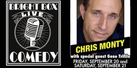 Bright Box Comedy: Chris Monty and Gene Trifilo - Saturday 7PM tickets