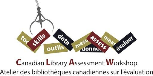 Canadian Library Assessment Workshop // Atelier des bibliothèques canadiennes sur l'évaluation