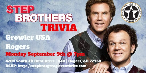 Step Brother Trivia at Growler USA Rogers