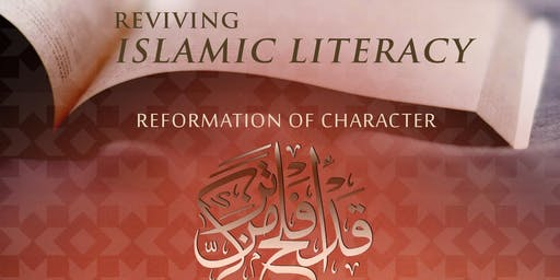 Reviving Islamic Literacy: Reformation of Character (Vallejo, CA)
