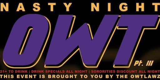Nasty Night Owt Pt. 3