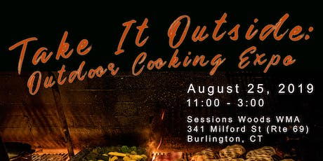Take It Outside: Outdoor Cooking Expo tickets