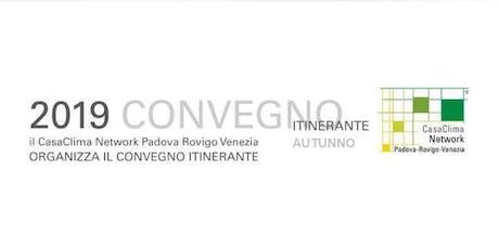 COSTRUIRE SOSTENIBILE, EFFICIENZA ENERGETICA, PROGETTAZIONE – ROVIGO 2019 biglietti