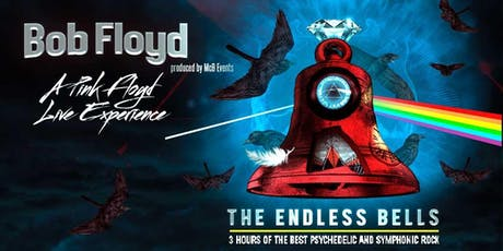 """BOB Floyd """"A Pink Floyd Live Experience"""" The Endless Bells en Salamanca entradas"""