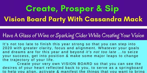 Create, Prosper & Sip Vision Board Party with Cassandra Mack