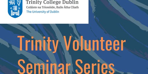 Volunteering Seminar Series: Why and How to Get Started