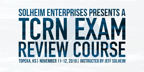 Trauma Certified Registered Nurse (TCRN) Exam Review Course tickets