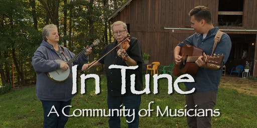 In Tune: A Community of Musicians - Shepherdstown Screening