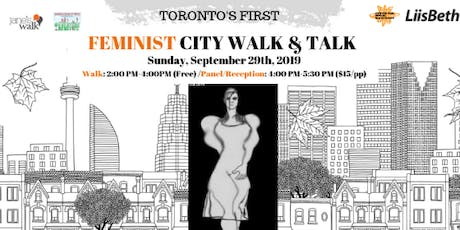 The TO Feminist City Walk & Talk tickets