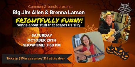 Big Jim Allen & Brenna Larson tickets