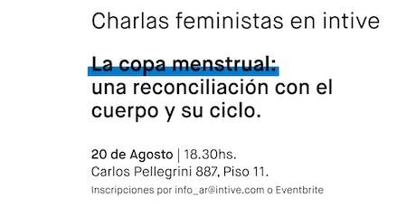"""""""La copa menstrual: una reconciliación con el cuerpo y su ciclo"""" entradas"""
