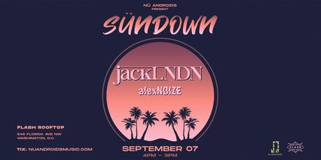 JackLNDN at Flash Rooftop (21+) tickets