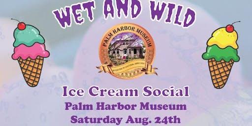 Wet and Wild Ice Cream Social