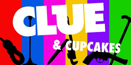 CLUE & Cupcakes tickets