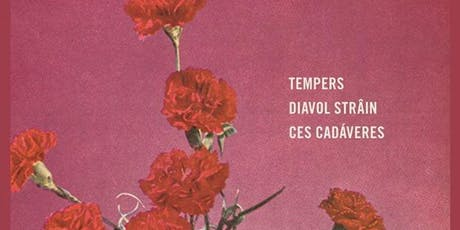 Synthicide Presents: Tempers, Diavol Strâin, & Ces Cadáveres tickets