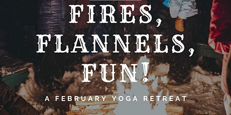 Fires, Flannels, Fun! - Boreal Bliss Yoga Retreat tickets