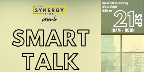 The Synergy Link Presents SMART TALK tickets