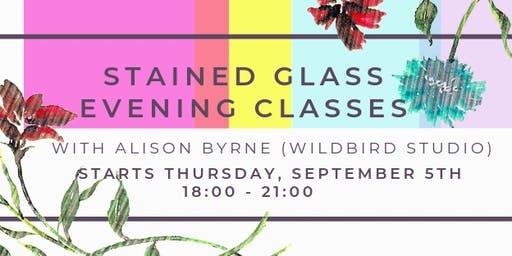 Stained Glass Evening Classes w/ WildBird Studio @ BLOCK T